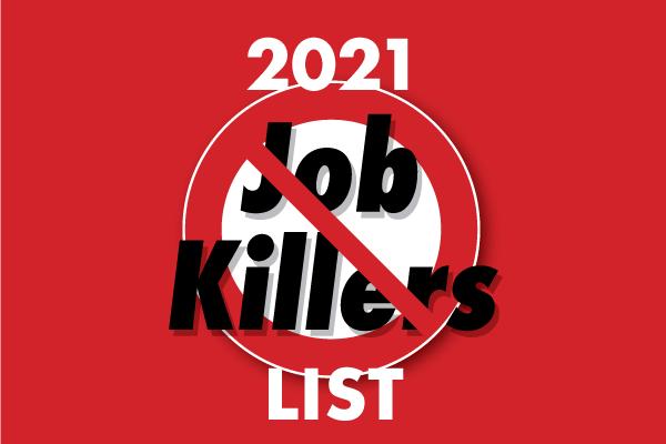 2021 Job Killers List